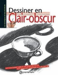 DESSINER EN CLAIR-OBSCUR