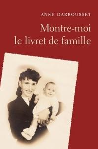 MONTRE-MOI LE LIVRET DE FAMILLE