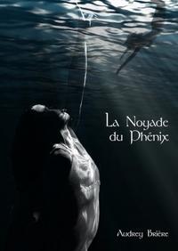 LA NOYADE DU PHENIX