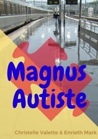 MAGNUS AUTISTE