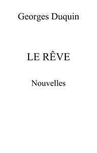 LE REVE - NOUVELLES