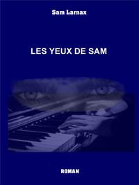 LES YEUX DE SAM