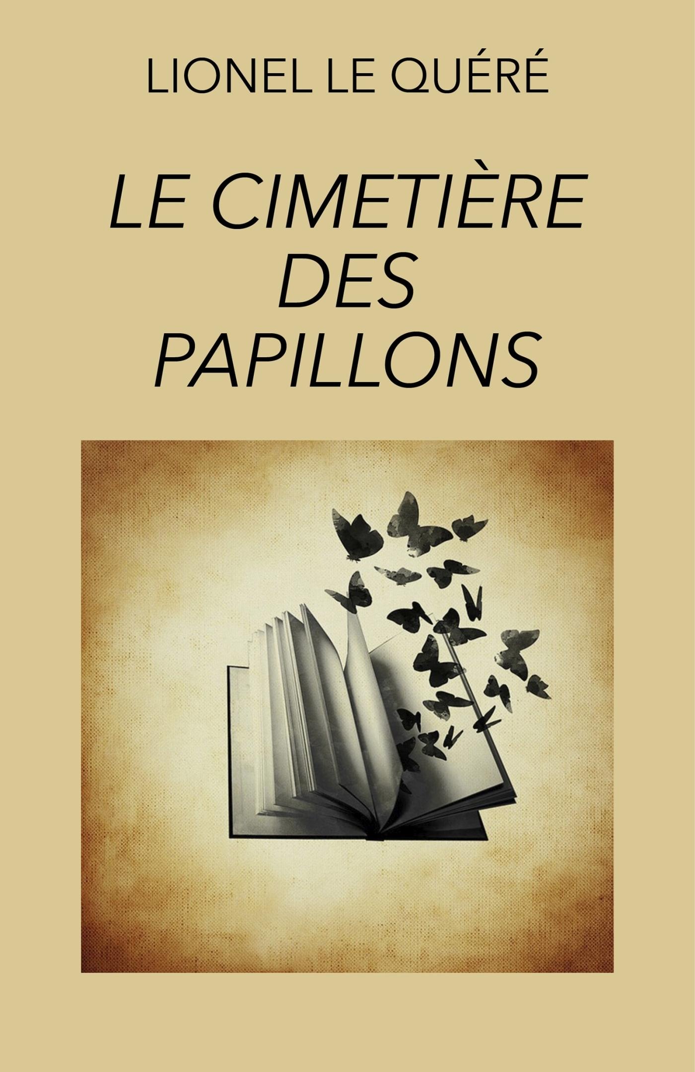 LE CIMETIERE DES PAPILLONS