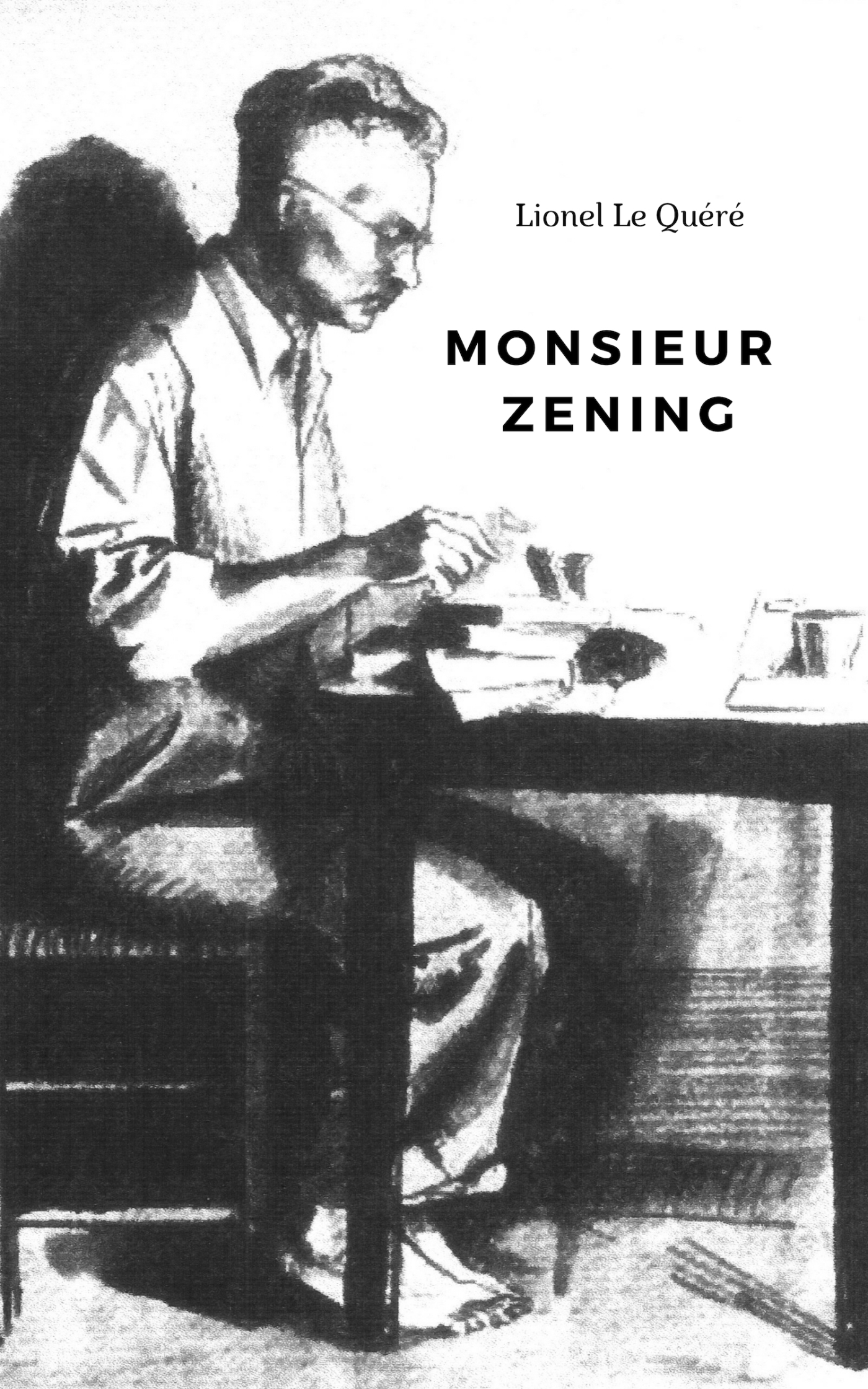 MONSIEUR ZENING