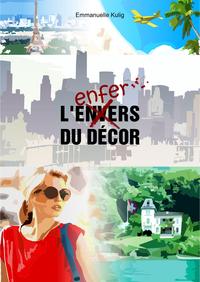 L'ENVERS/L'ENFER DU DECOR