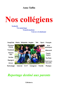 NOS COLLEGIENS - REPORTAGE DESTINE AUX PARENTS