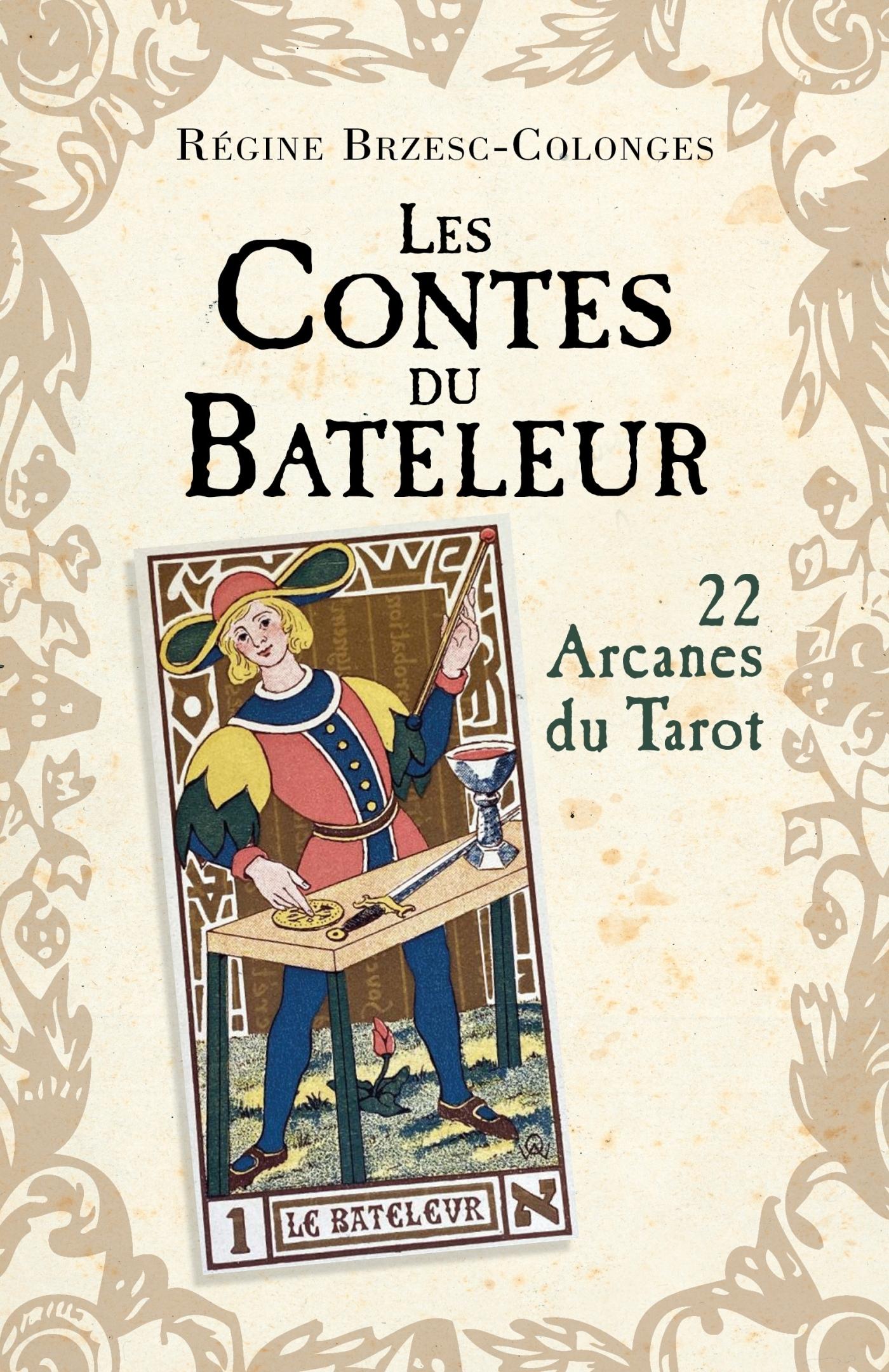 LES CONTES DU BATELEUR - 22 ARCANES DU TAROT