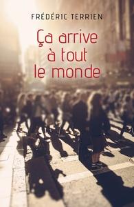 CA ARRIVE A TOUT LE MONDE
