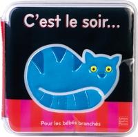 BEBE BRANCHE - C'EST LE SOIR...