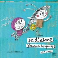 JE T'AIME (PRESQUE TOUJOURS) - L'ALBUM