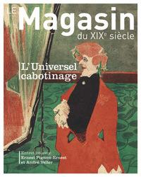 REVUE LE MAGASIN DU XIXE SIECLE N 9 - DOSSIER  L'UNIVERSEL C