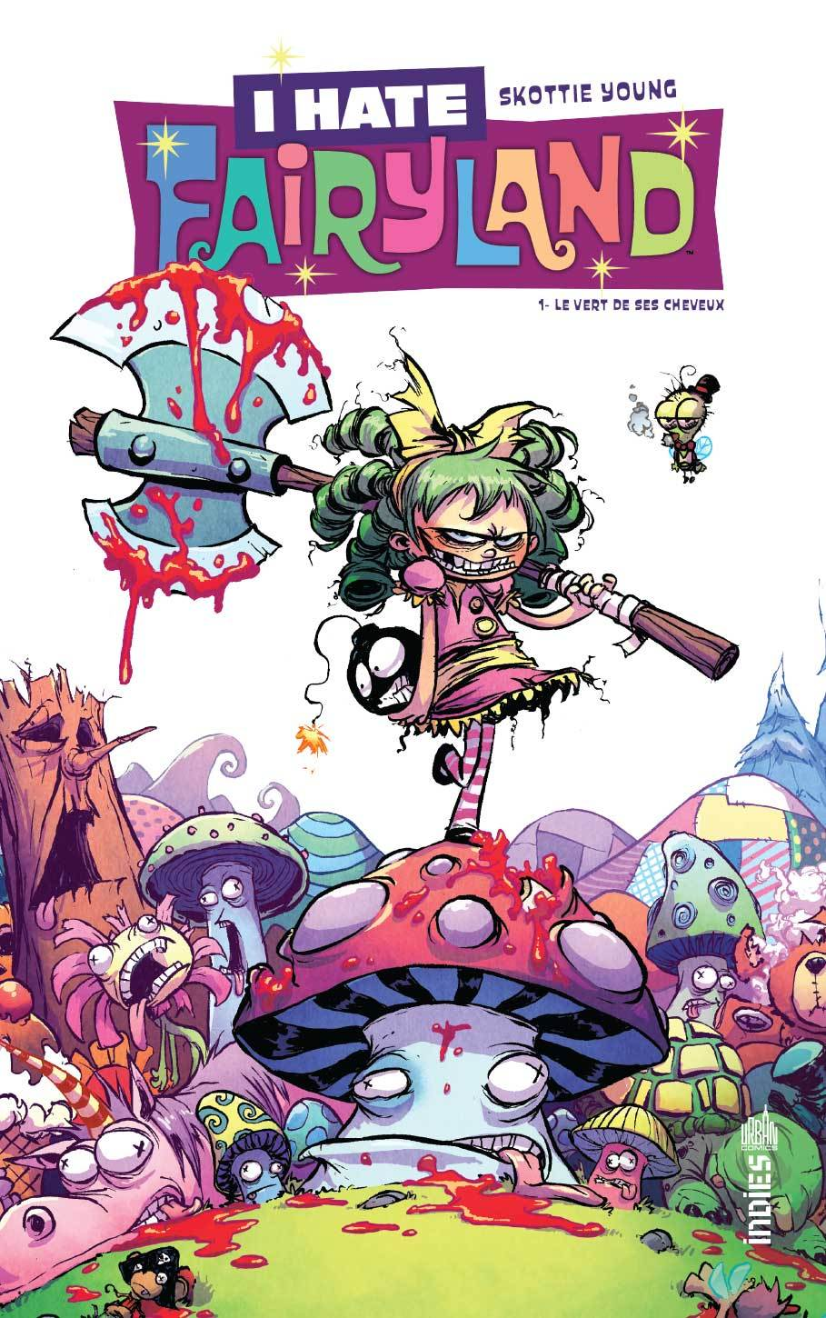 URBAN INDIES - I HATE FAIRYLAND TOME 1