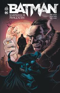 DC RENAISSANCE - BATMAN EMPEREUR PINGOUIN