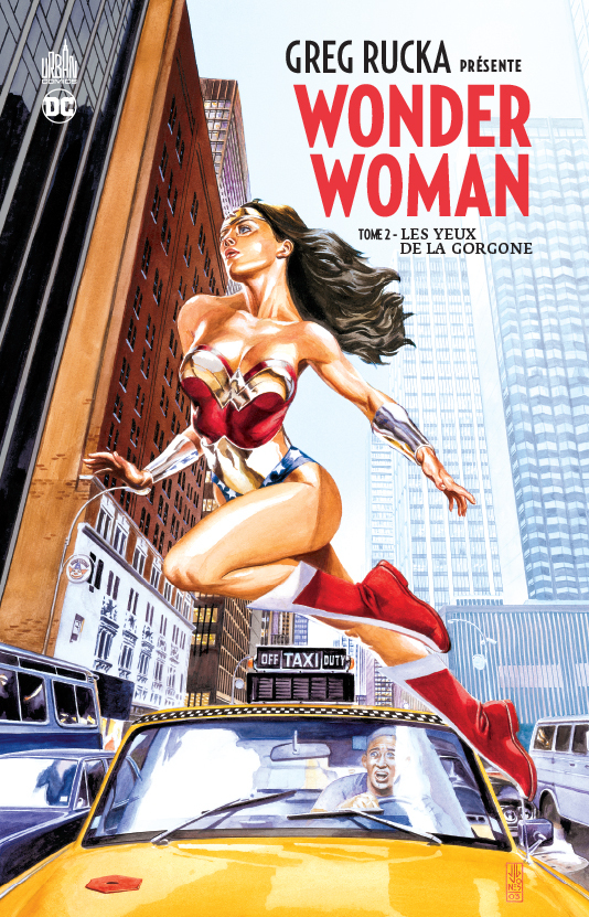 DC SIGNATURES - GREG RUCKA PRESENTE WONDER WOMAN TOME 2