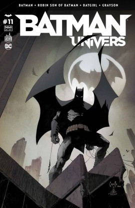 BATMAN UNIVERS 11 BAT-GORDON : LA CONCLUSION !
