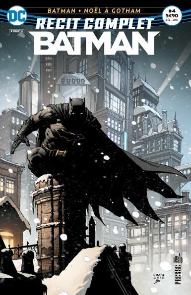 RECIT COMPLET BATMAN 04 NOEL A GOTHAM