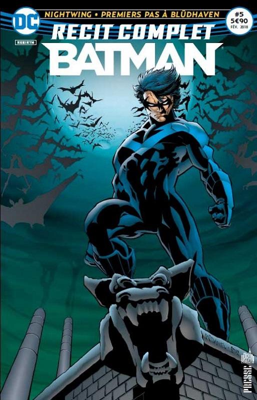 RECIT COMPLET BATMAN 05 NIGHTWING : PREMIERS PAS A BLUDHAVEN