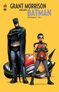 DC SIGNATURES - GRANT MORRISON PRESENTE BATMAN INTEGRALE TOME 2