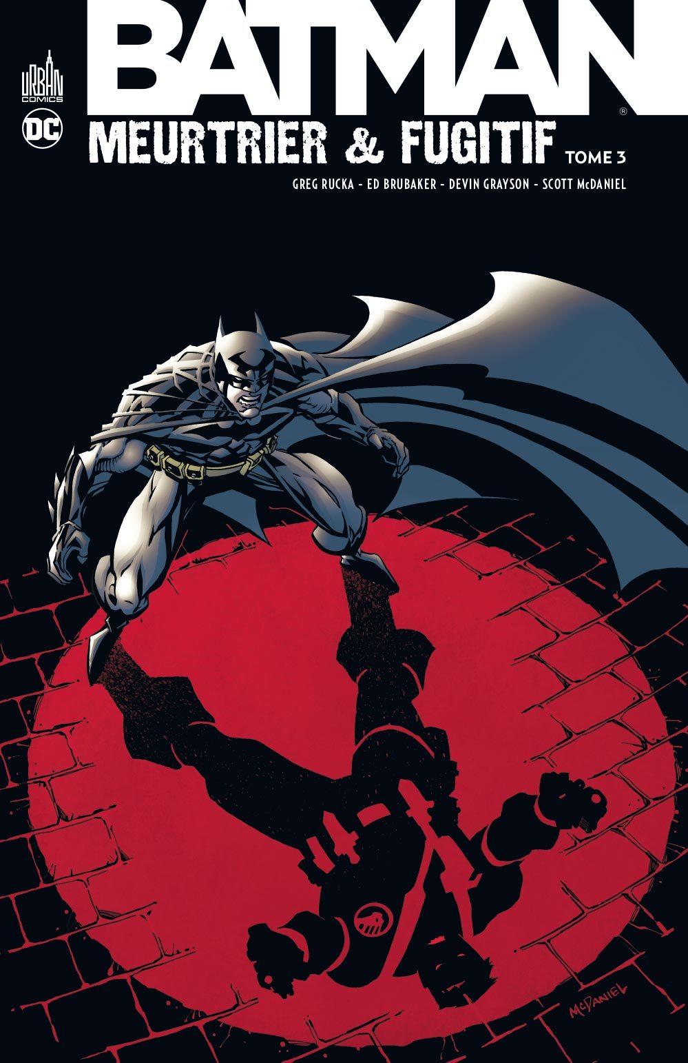 DC CLASSIQUES - BATMAN MEURTRIER & FUGITIF TOME 3