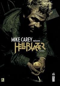 VERTIGO SIGNATURES - MIKE CAREY PRESENTE HELLBLAZER TOME 3