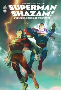 SUPERMAN/SHAZAM:PREMIERS COUPS - SUPERMAN/SHAZAM: PREMIERS COUPS DE TONNERRE - TOME 0