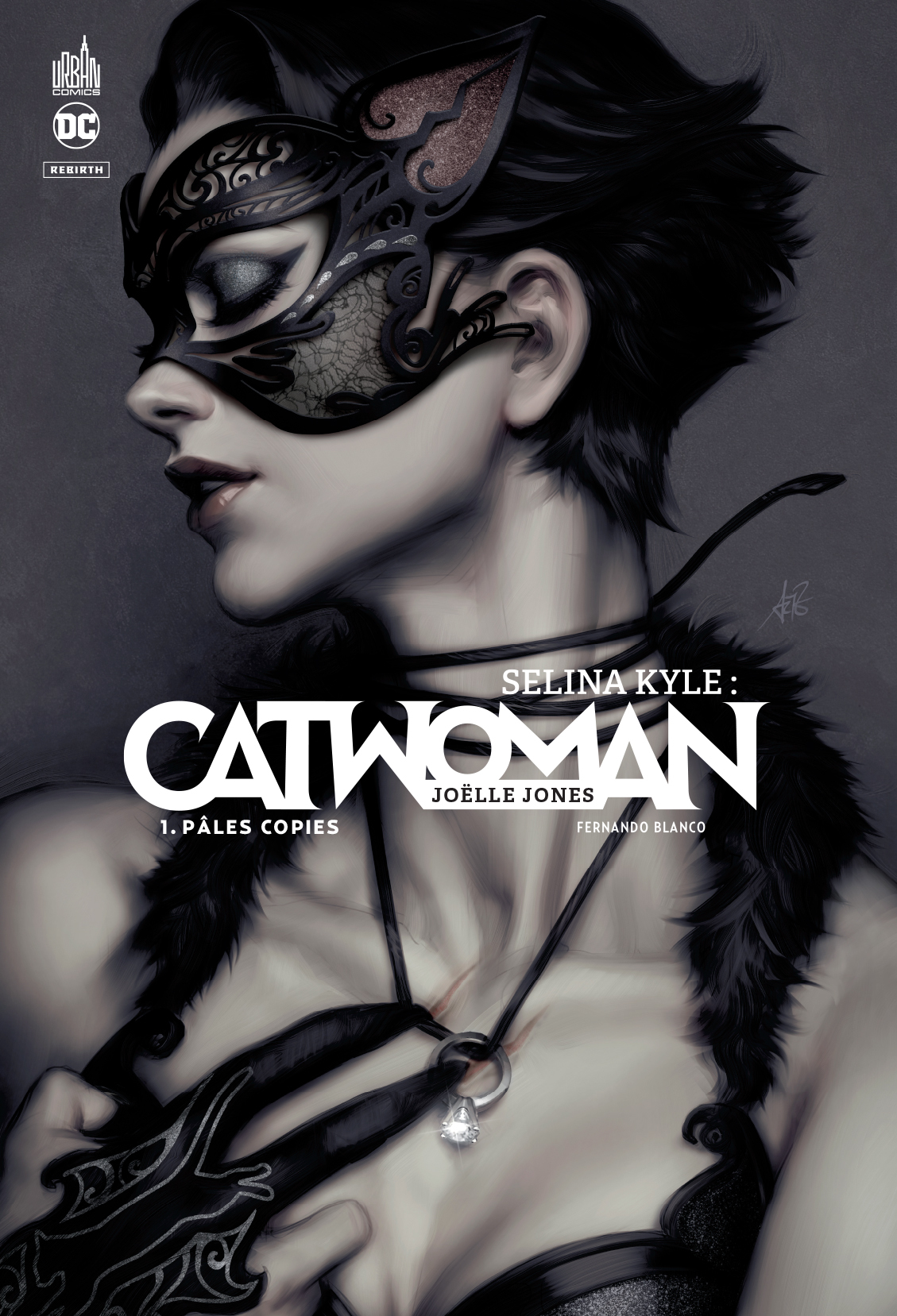 DC REBIRTH - SELINA KYLE : CATWOMAN TOME 1