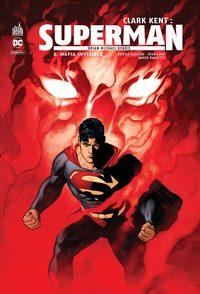 DC REBIRTH - CLARK KENT : SUPERMAN TOME 2