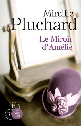 LE MIROIR D'AMELIE (2 VOLUMES)