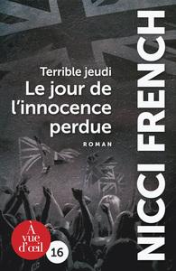 TERRIBLE JEUDI - LE JOUR DE L'INNOCENCE PERDUE