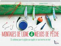 MONTAGE DE LIGNE & NOEUDS DE PECHE