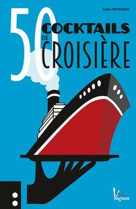 50 COCKTAILS DE CROISIERE