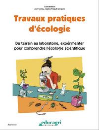 TRAVAUX PRATIQUES D'ECOLOGIE : DU TERRAIN AU LABORATOIRE, EXPERIMENTER POUR COMPRENDRE L'ECOLOGIE SC