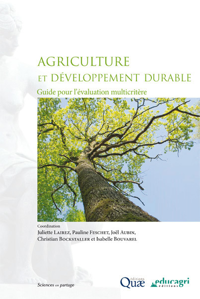 AGRICULTURE ET DEVELOPPEMENT DURABLE : GUIDE POUR L'EVALUATION MULTICRITERE