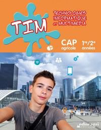 TIM CAP AGRICOLE : 1RE/2E ANNEES