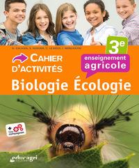 BIOLOGIE-ECOLOGIE 3E : CAHIER D'ACTIVITES