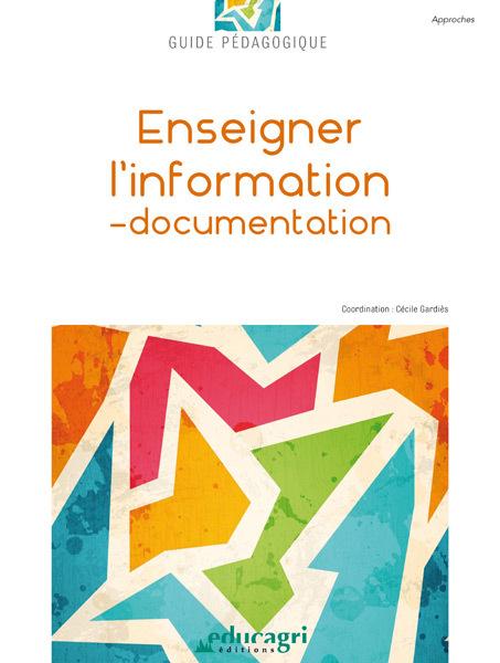 ENSEIGNER L'INFORMATION-DOCUMENTATION : GUIDE PEDAGOGIQUE