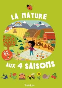 LA NATURE AUX QUATRE SAISONS