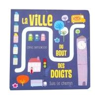 LA VILLE DU BOUT DES DOIGTS