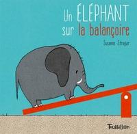 UN ELEPHANT SUR LA BALANCOIRE