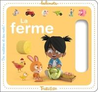 LA FERME - BABIMOTS