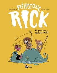 PREHISTORIC RICK, TOME 02 - UN POUR TOUS, TOUS POUR RICK !