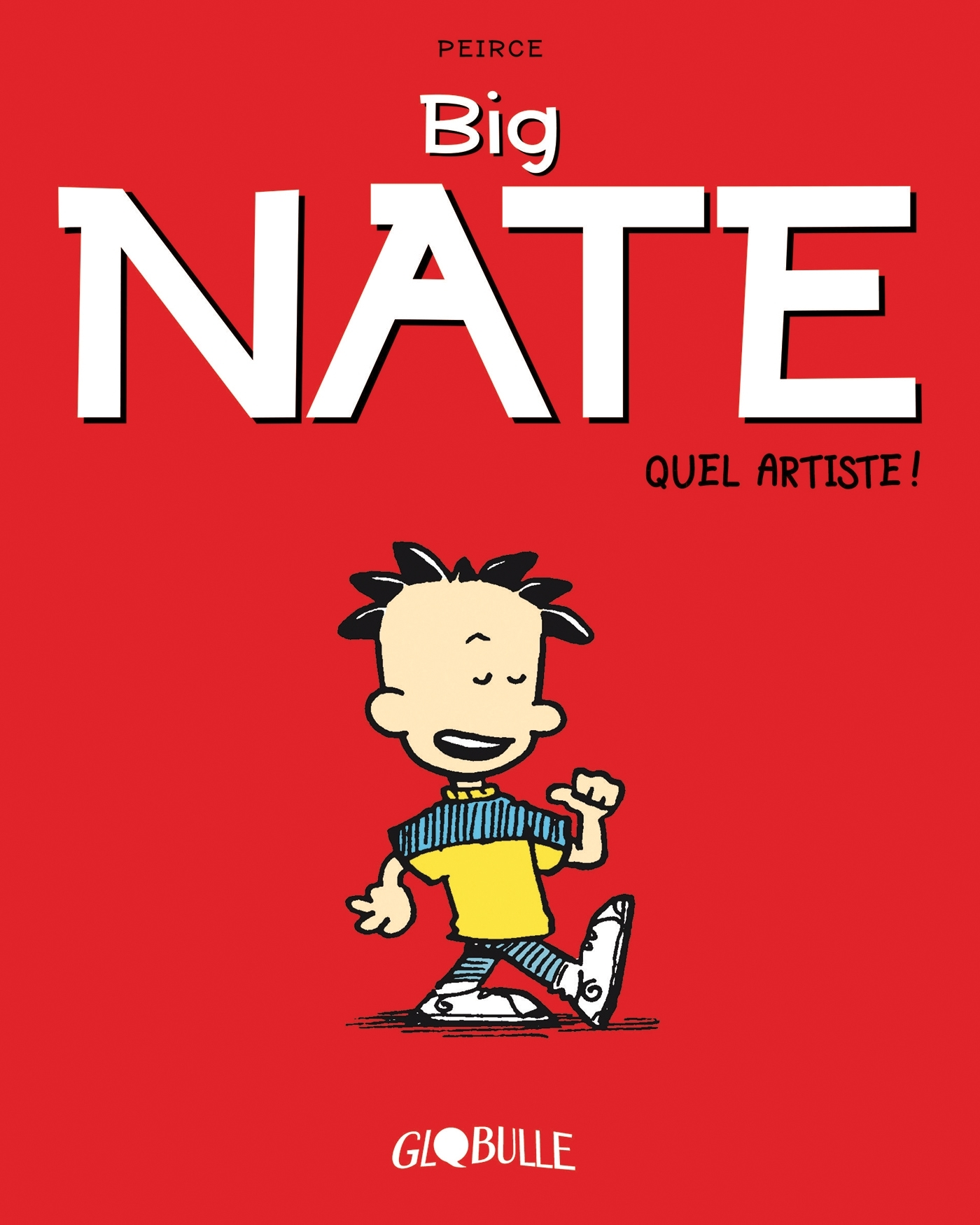 BIG NATE, TOME 01 - QUEL ARTISTE !