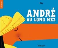 ANDRE AU LONG NEZ