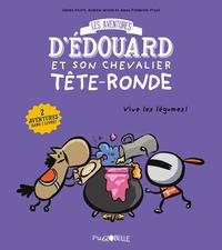 LES AVENTURES D'EDOUARD ET SON CHEVALIER TETE RONDE T.2