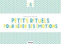 PETITS RITUELS POUR GERER MES EMOTIONS - CHEVALET MEMO