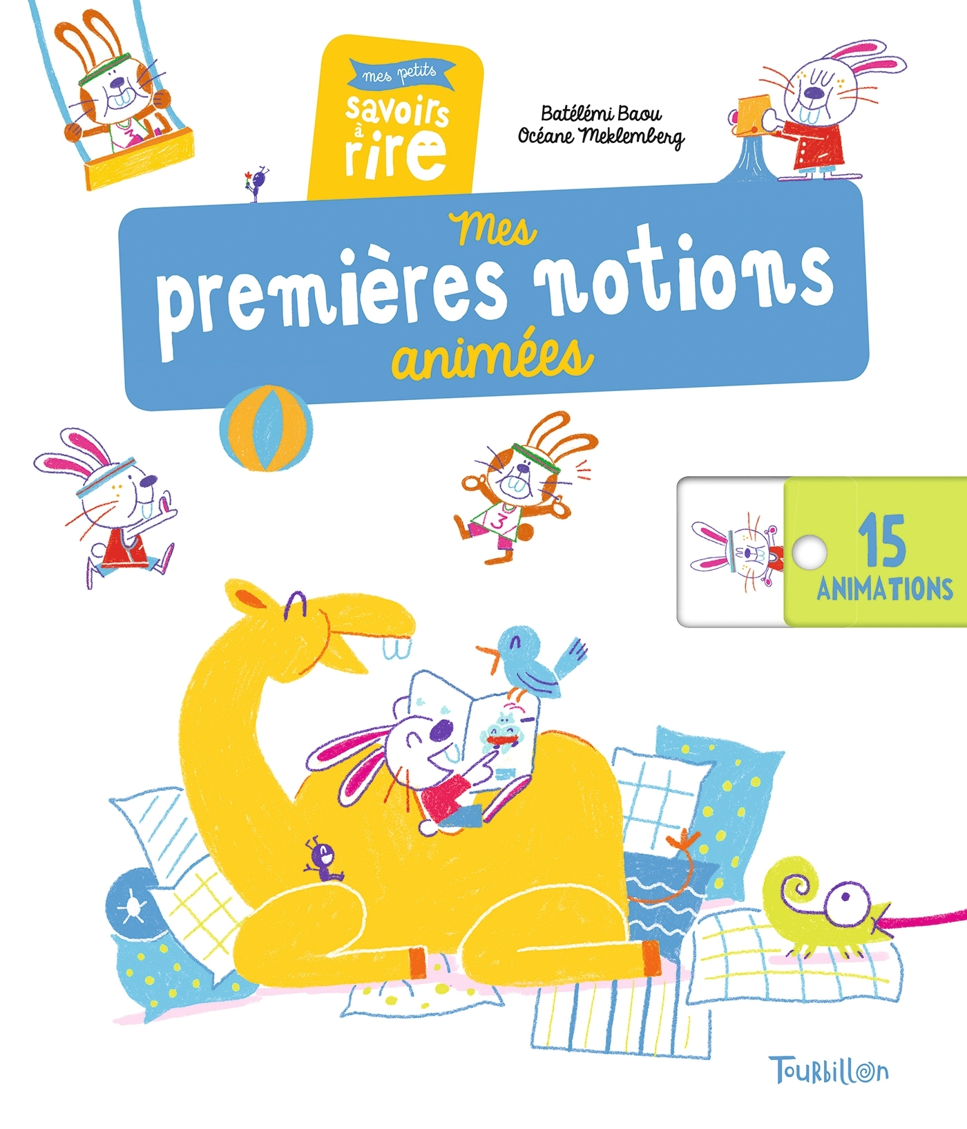 MES PREMIERES NOTIONS ANIMEES - MES PETITS SAVOIRS A RIRE