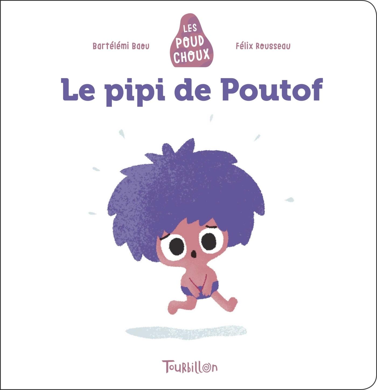 LE PIPI DE POUTOF - POUDCHOUX