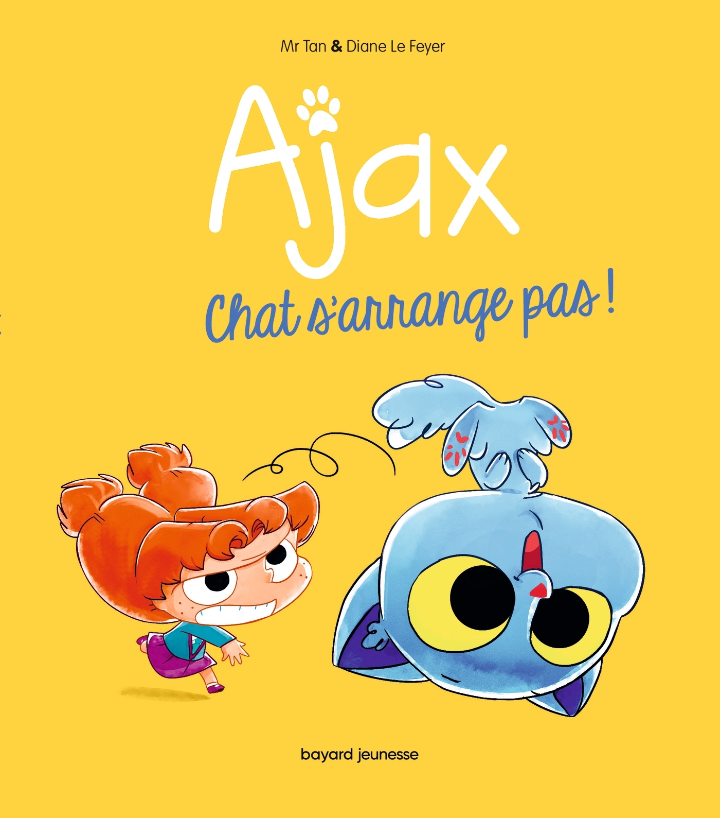 AJAX, TOME 02 - CHAT S'ARRANGE PAS !
