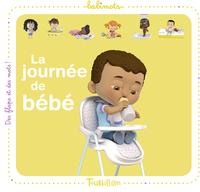 LA JOURNEE DE BEBE
