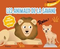 MON LIVRE SONORE DES ANIMAUX DE LA SAVANE A CARESSER